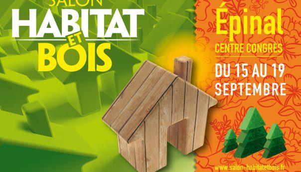 Salon Habitat et bois Epinal du 15 au 19 septembre 2016