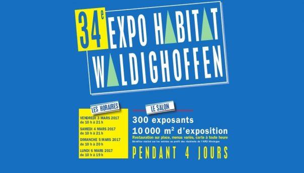 Du 3 au 6 mars 2017, rendez-vous au Salon de l'Habitat de Waldighoffen